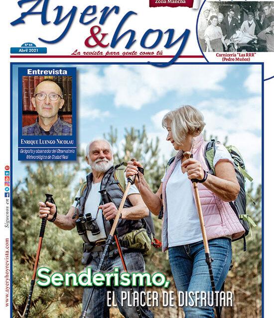Ayer & hoy – Zona Mancha – Revista Abril 2021