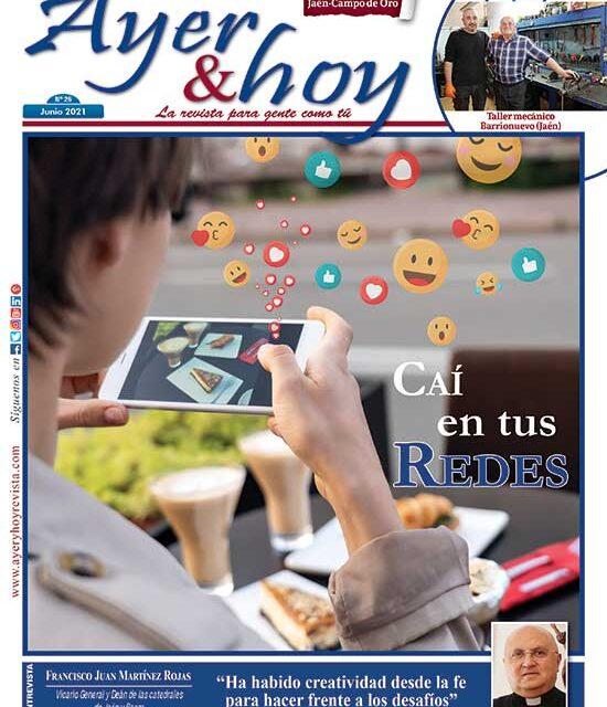 Ayer & hoy – Jaén – Campo de Oro – Revista Junio 2021