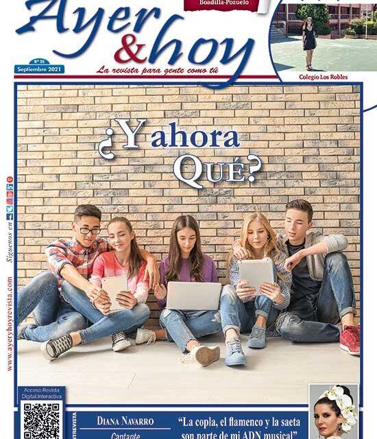 Ayer & hoy – Boadilla-Pozuelo – Revista Septiembre 2021
