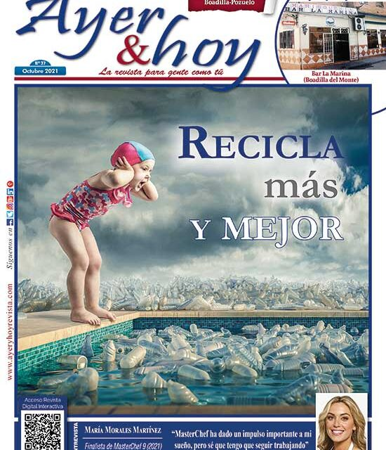Ayer & hoy – Boadilla-Pozuelo – Revista Octubre 2021
