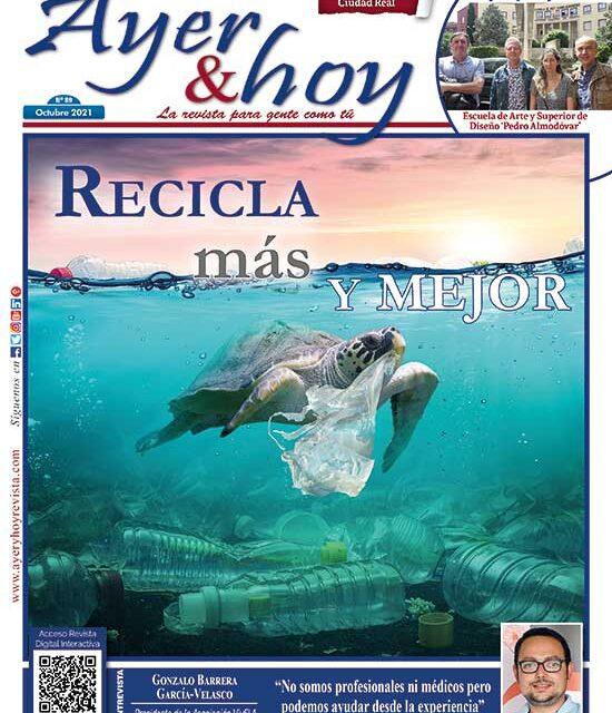 Ayer & hoy – Ciudad Real – Revista Octubre 2021