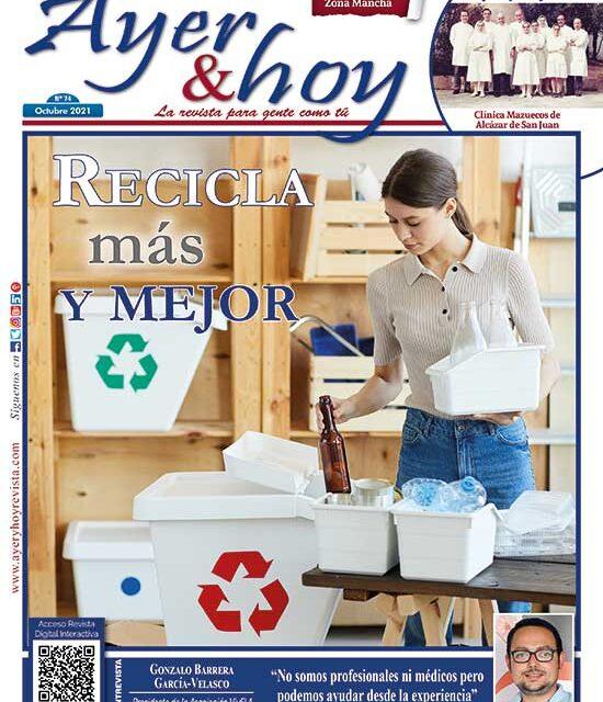 Ayer & hoy – Zona Mancha – Revista Octubre 2021